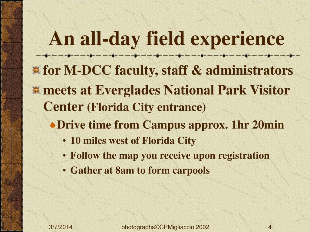 An all-day field experience