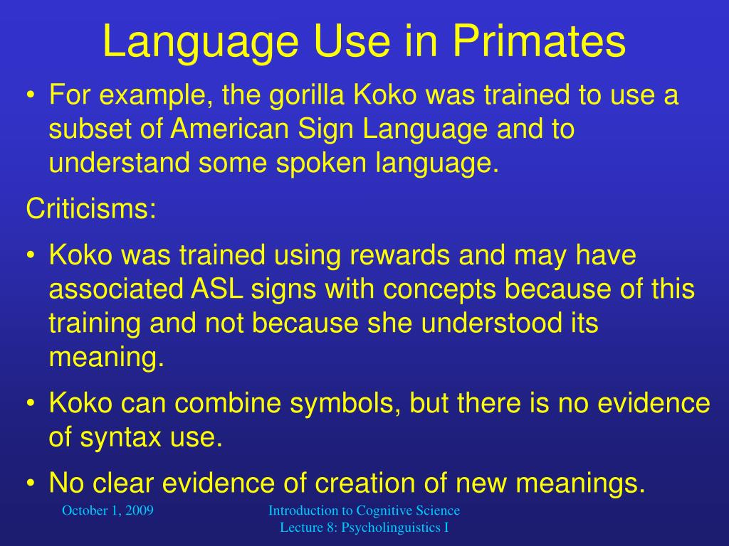 Language Use in Primates