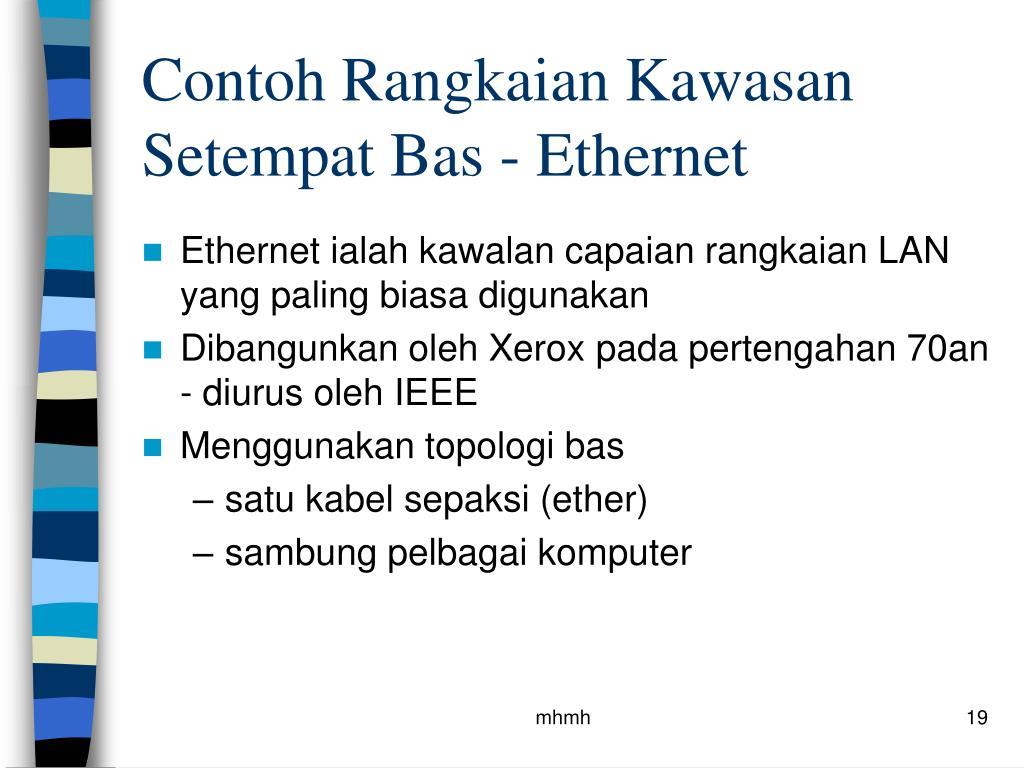 Contoh Rangkaian Kawasan Setempat Bas - Ethernet