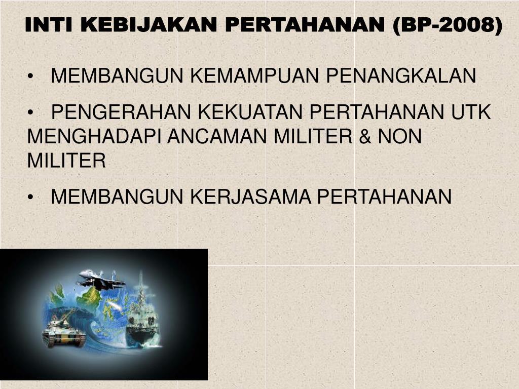 INTI KEBIJAKAN PERTAHANAN (BP-2008)