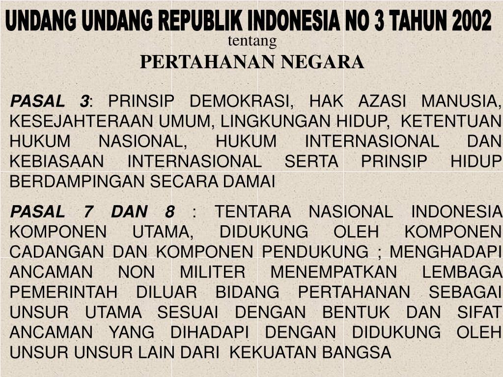 UNDANG UNDANG REPUBLIK INDONESIA NO 3 TAHUN 2002