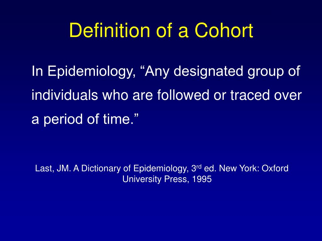 Definition of a Cohort