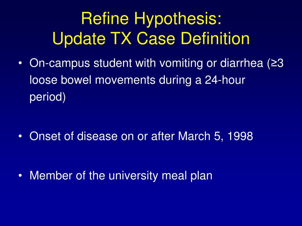 Refine Hypothesis: