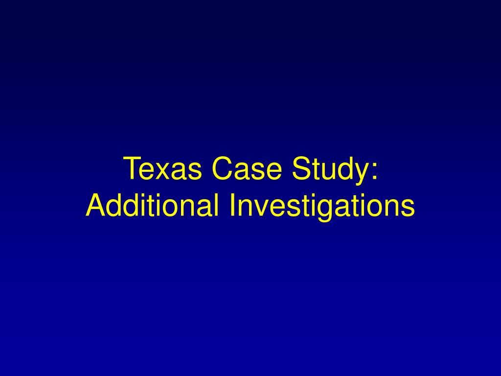 Texas Case Study: