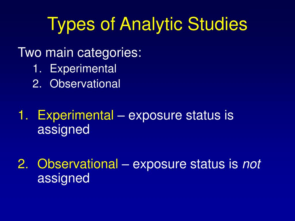 Types of Analytic Studies