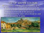use of water colour