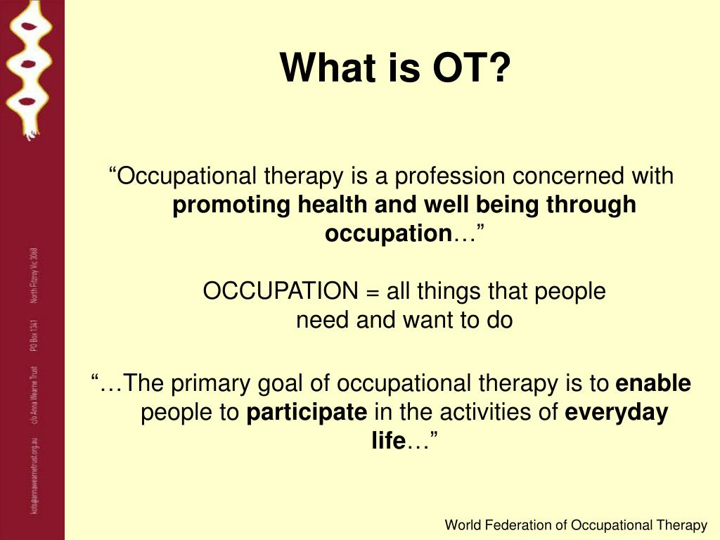 What is OT?