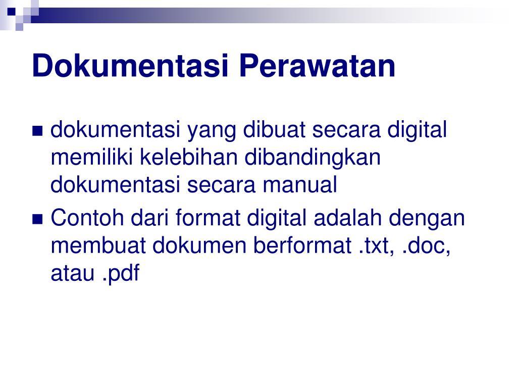 Dokumentasi Perawatan