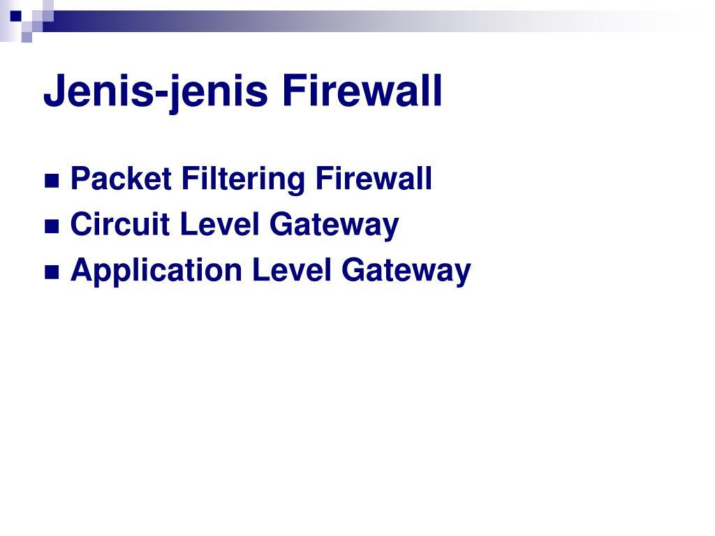 Jenis-jenis Firewall