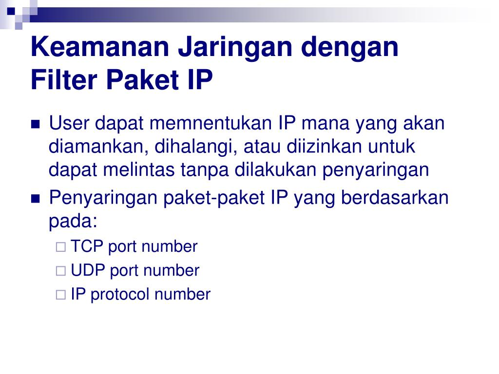 Keamanan Jaringan dengan Filter Paket IP