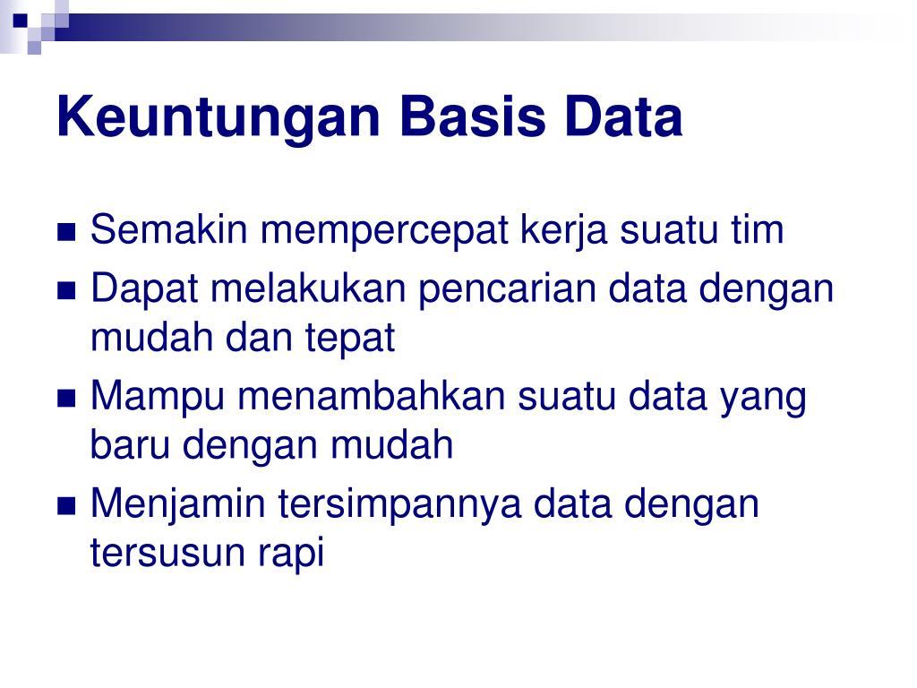 Keuntungan Basis Data