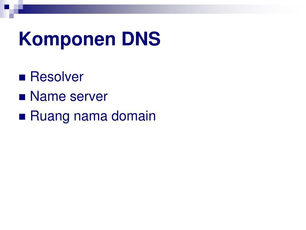 Komponen DNS