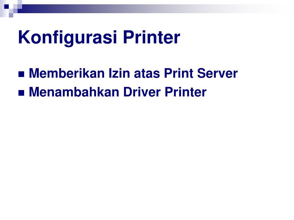 Konfigurasi Printer
