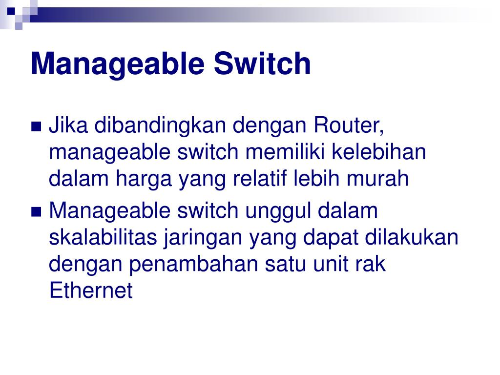 Manageable Switch
