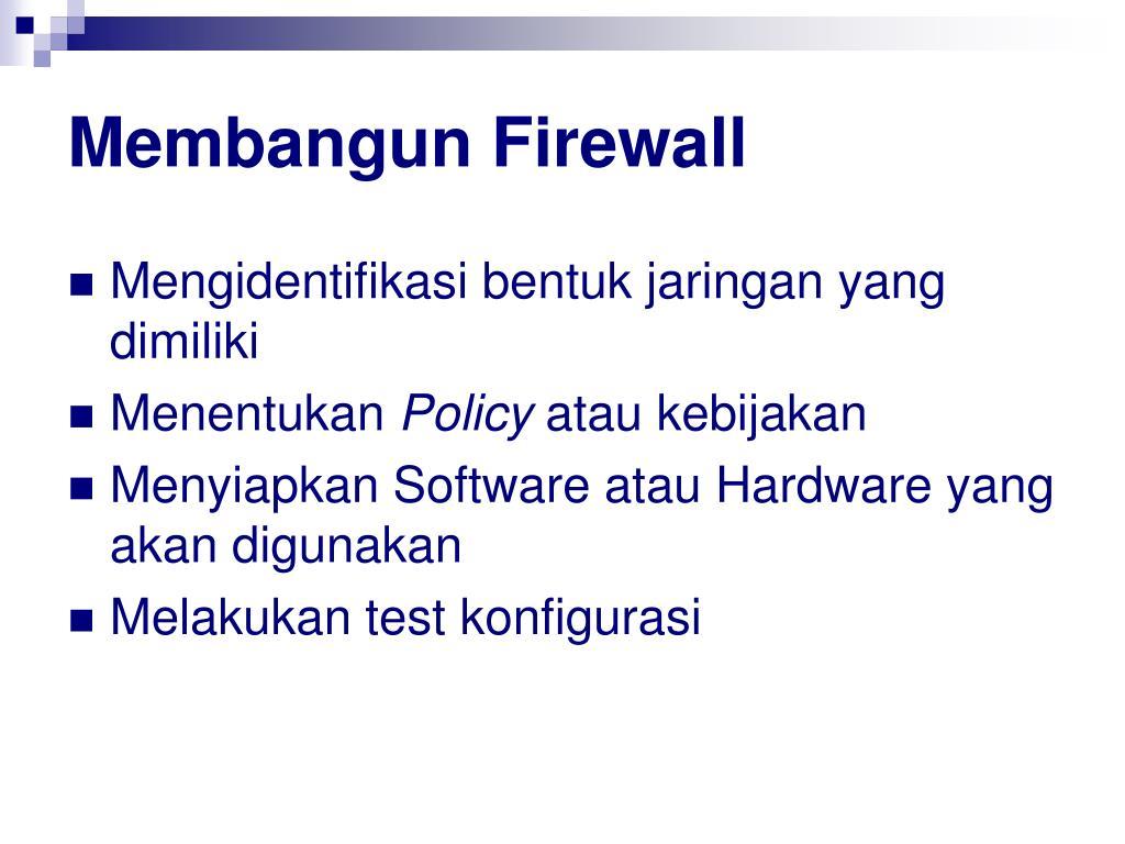 Membangun Firewall