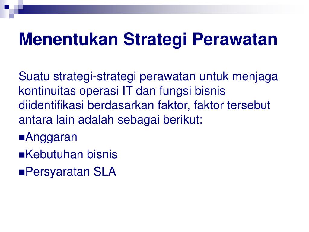 Menentukan Strategi Perawatan