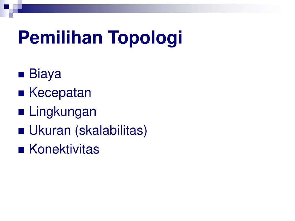 Pemilihan Topologi