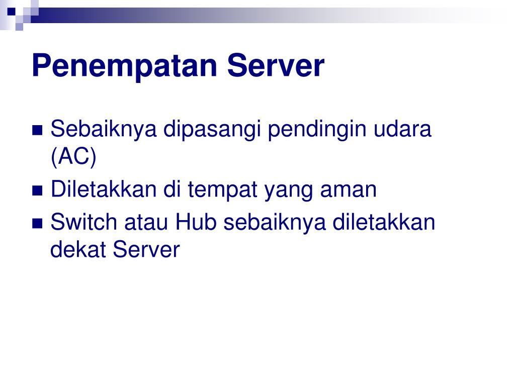Penempatan Server
