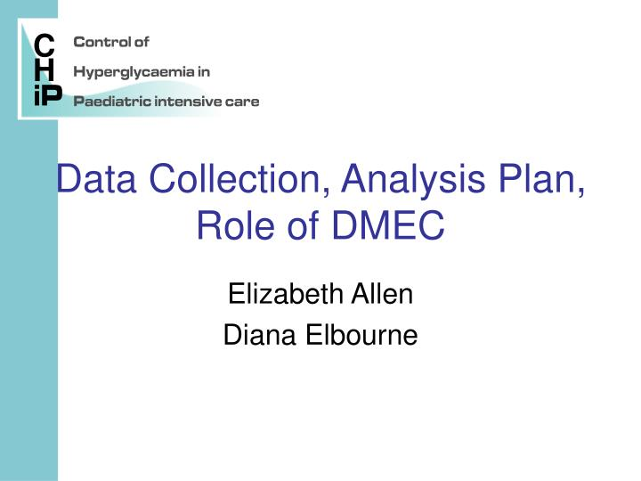 Data collection analysis plan role of dmec l.jpg