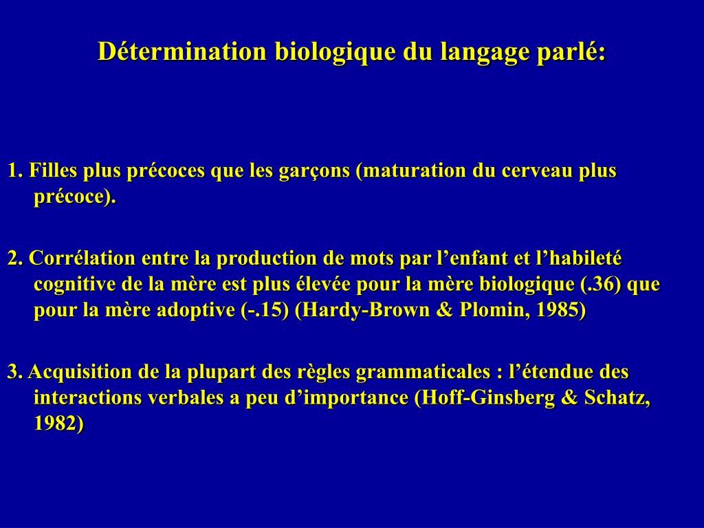 Détermination biologique du langage parlé: