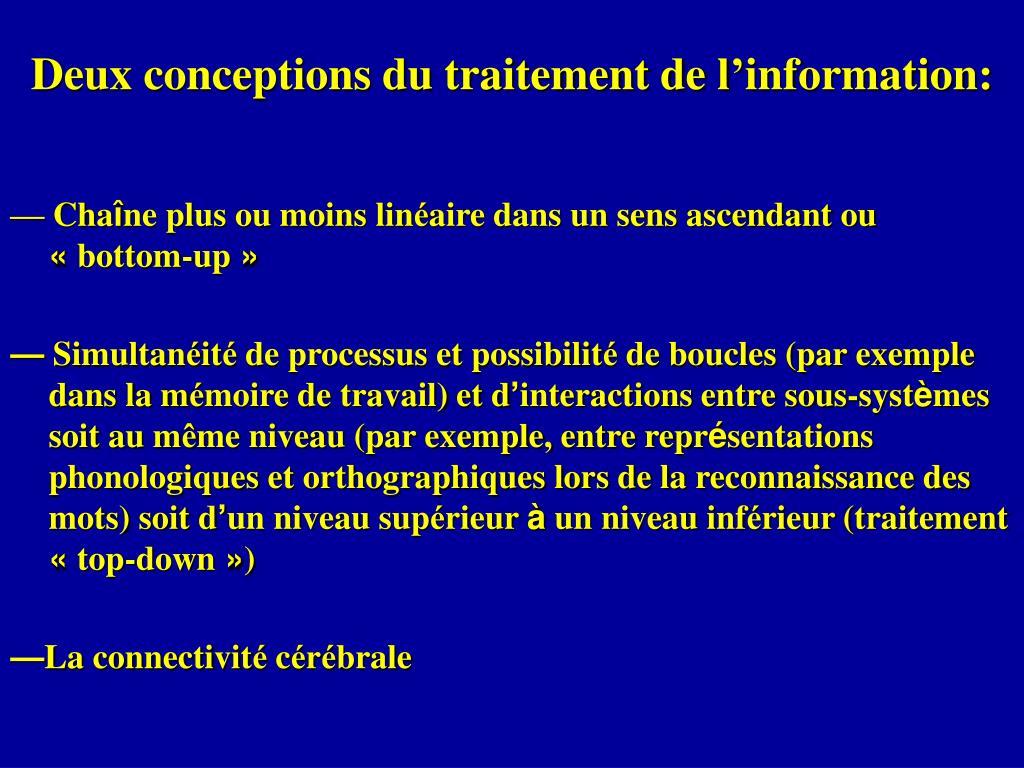 Deux conceptions du traitement de l'information: