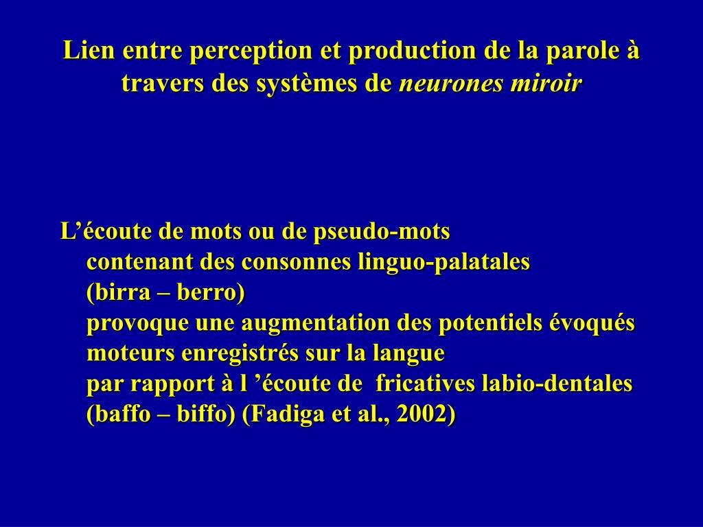 Lien entre perception et production de la parole à travers des systèmes de