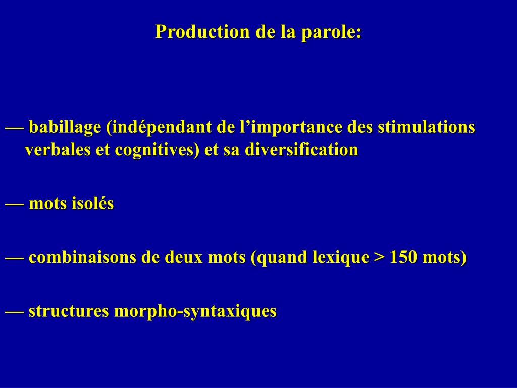Production de la parole:
