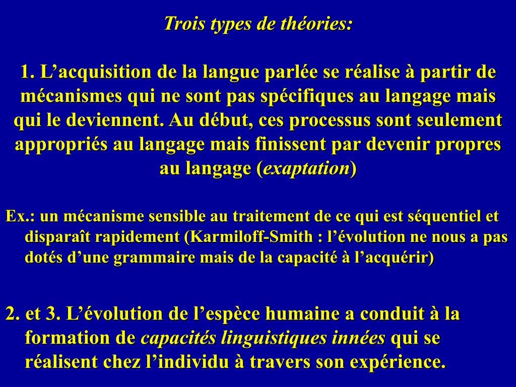 Trois types de théories: