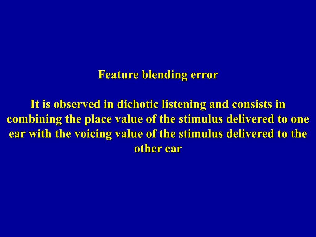Feature blending error