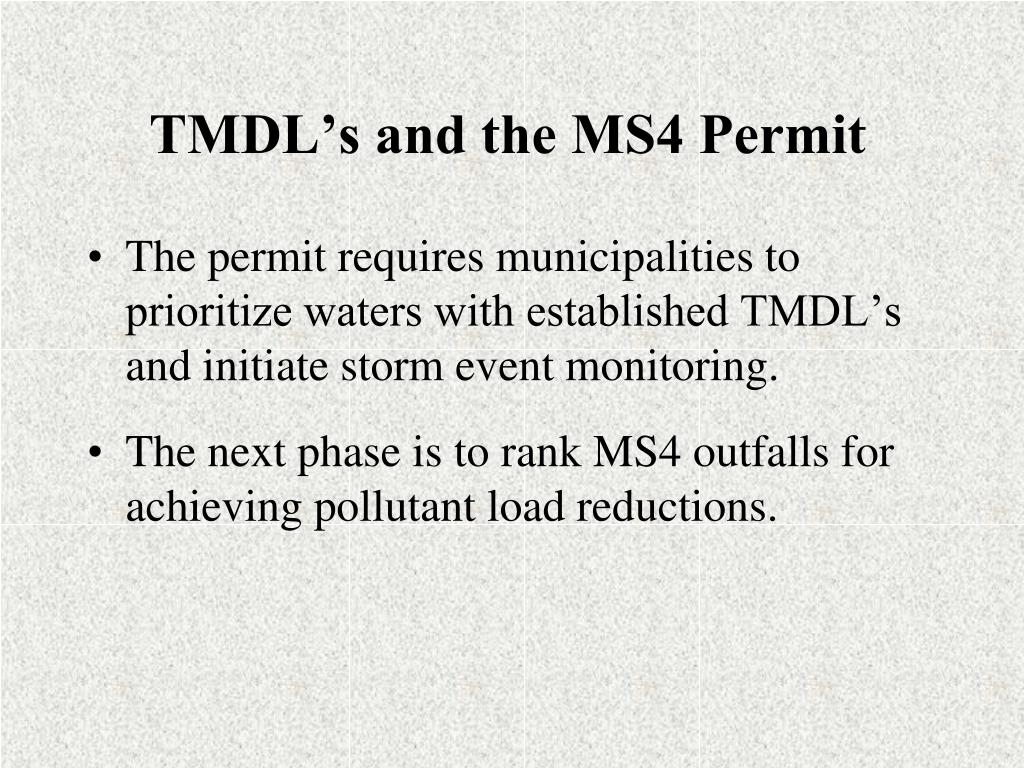 TMDL's and the MS4 Permit