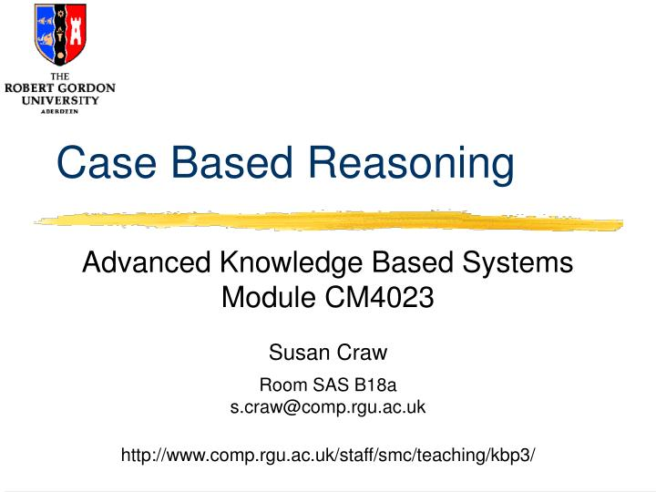 Case based reasoning l.jpg