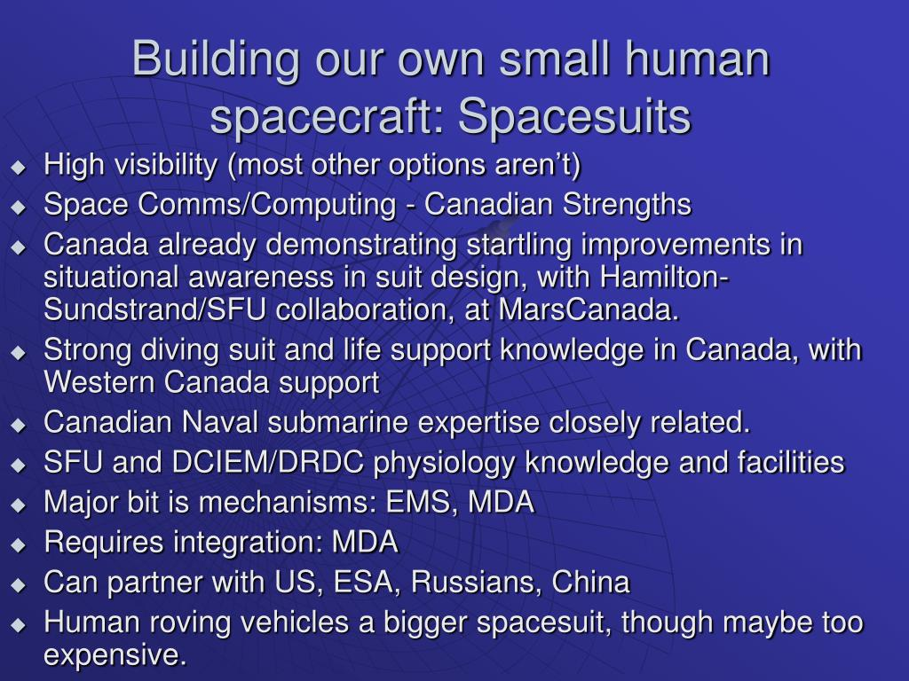 Building our own small human spacecraft: Spacesuits