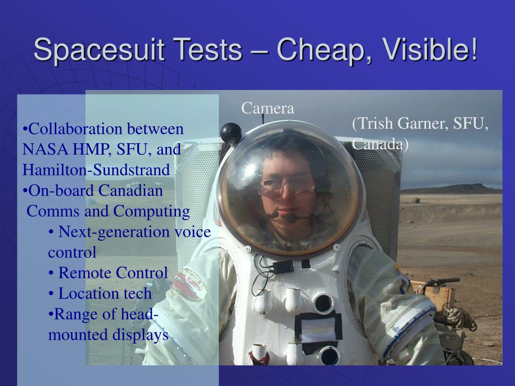 Spacesuit Tests – Cheap, Visible!