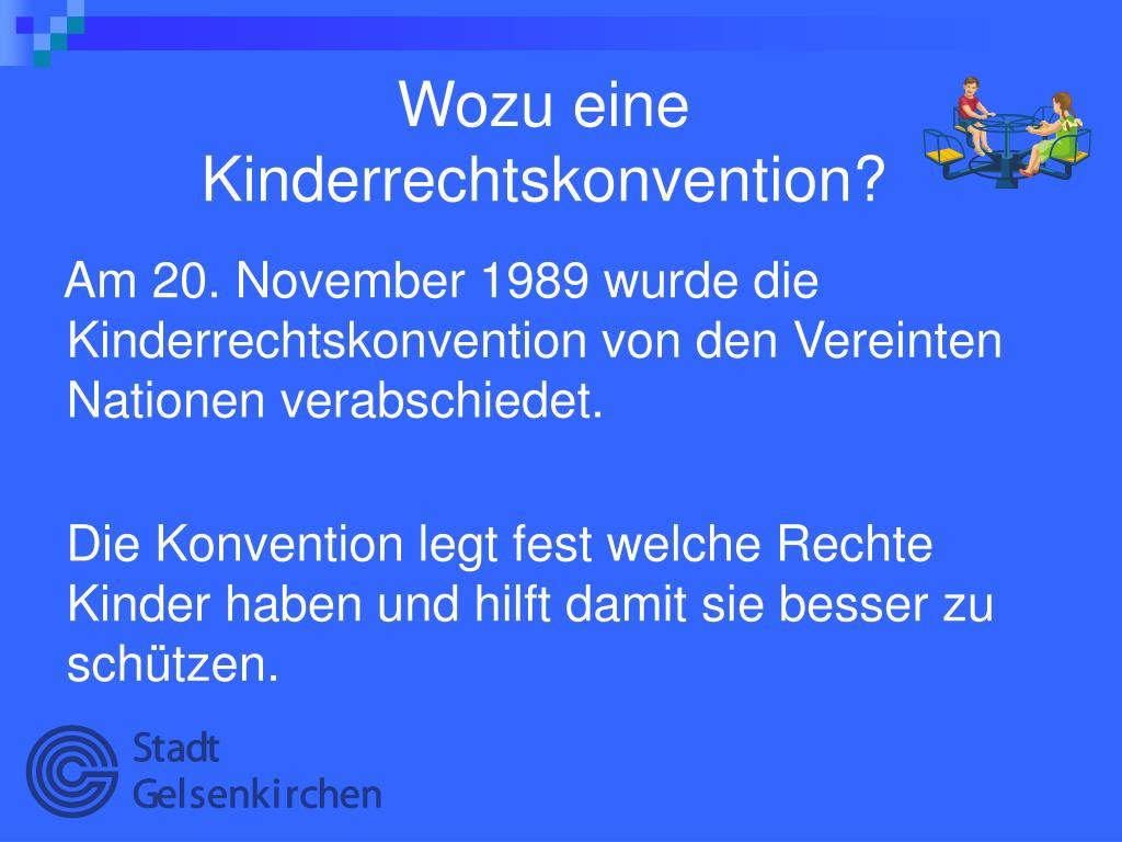 Wozu eine              Kinderrechtskonvention?