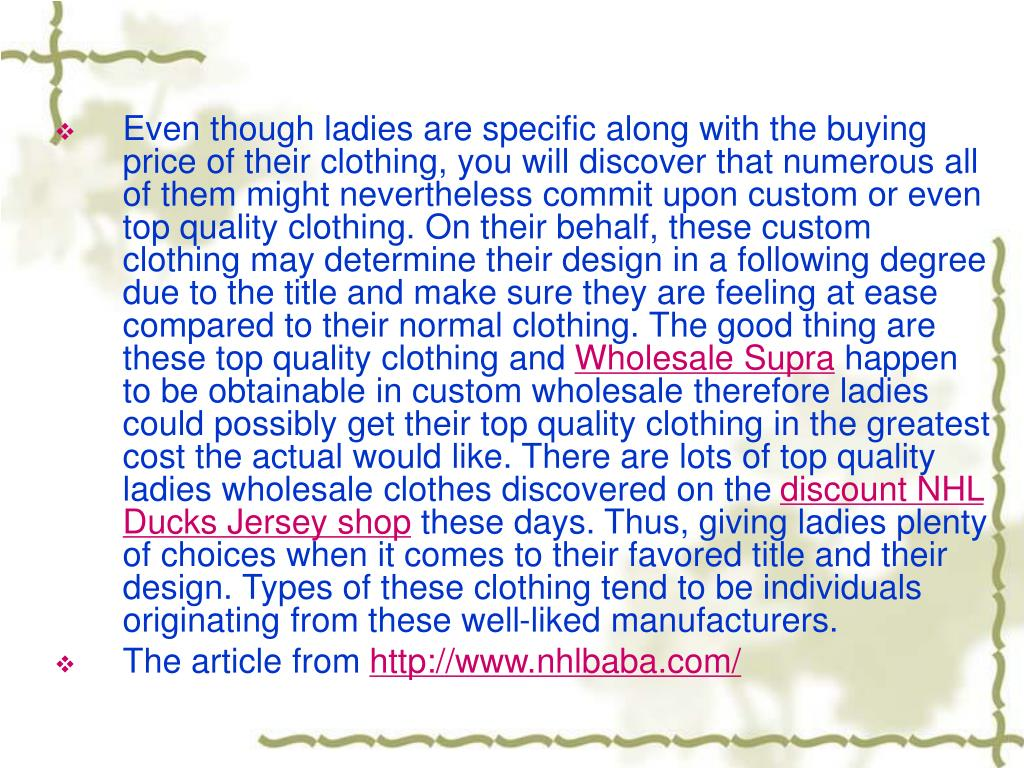 Even though ladies are specific along with the buying price of their clothing, you will discover that numerous all of them might nevertheless commit upon custom or even top quality clothing. On their behalf, these custom clothing may determine their design in a following degree due to the title and make sure they are feeling at ease compared to their normal clothing. The good thing are these top quality clothing and