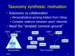 taxonomy synthesis motivation