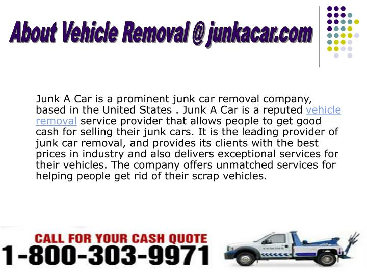 About Vehicle Removal @ junkacar.com