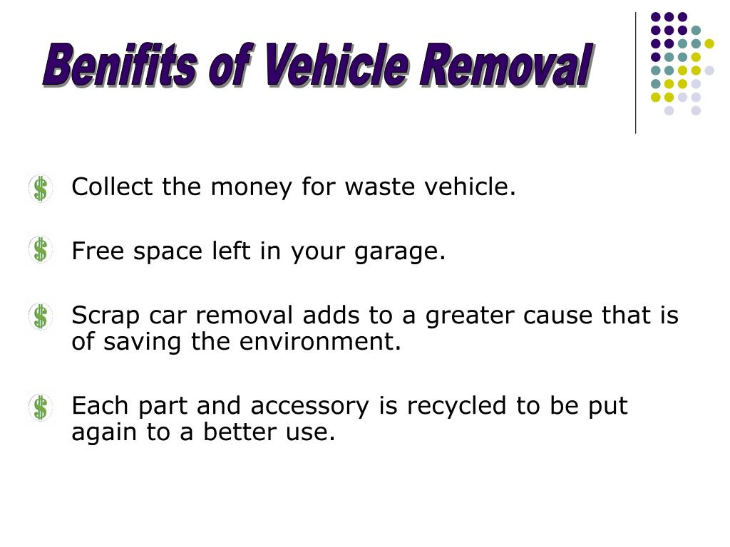 Benifits of Vehicle Removal