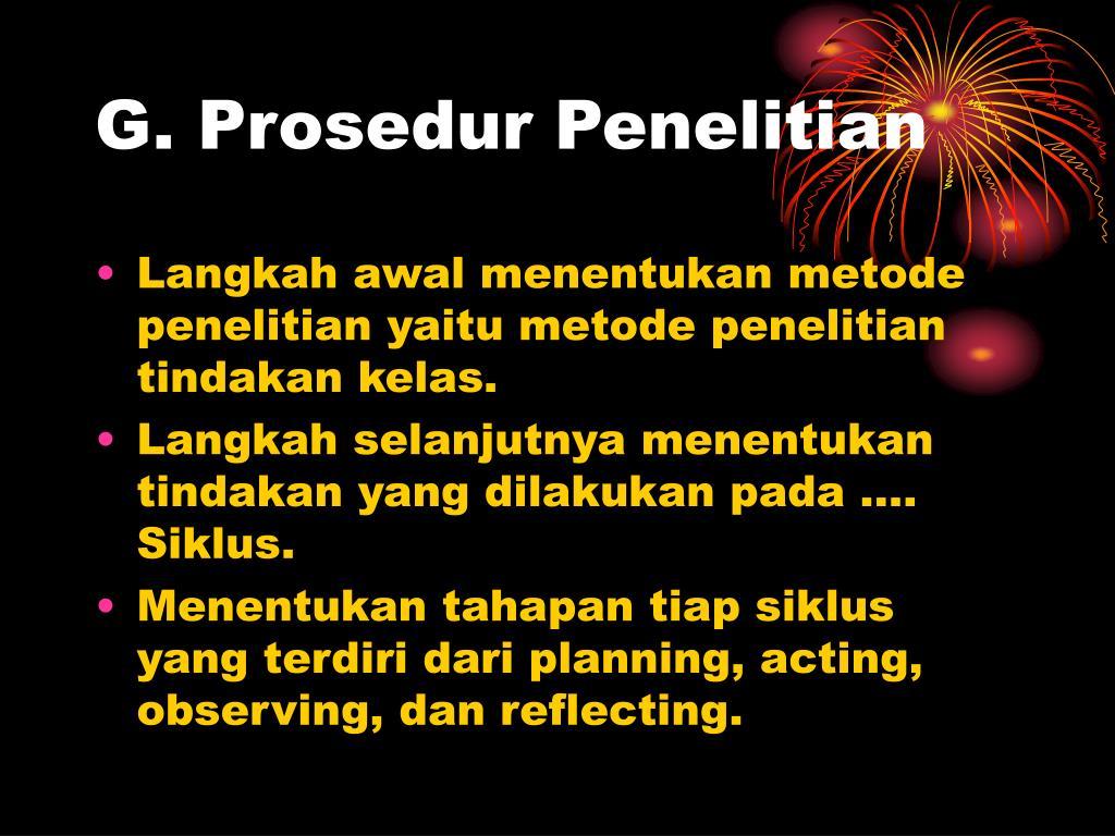 G. Prosedur Penelitian
