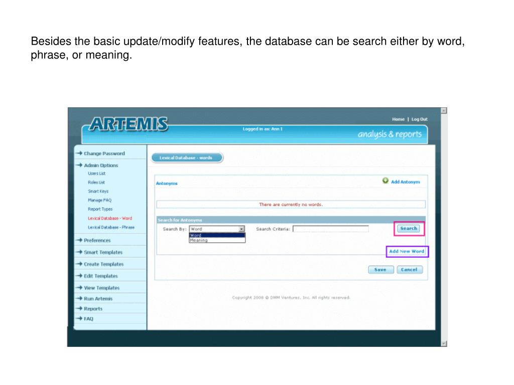 Besides the basic update/modify features, the database can be search either by word, phrase, or meaning.