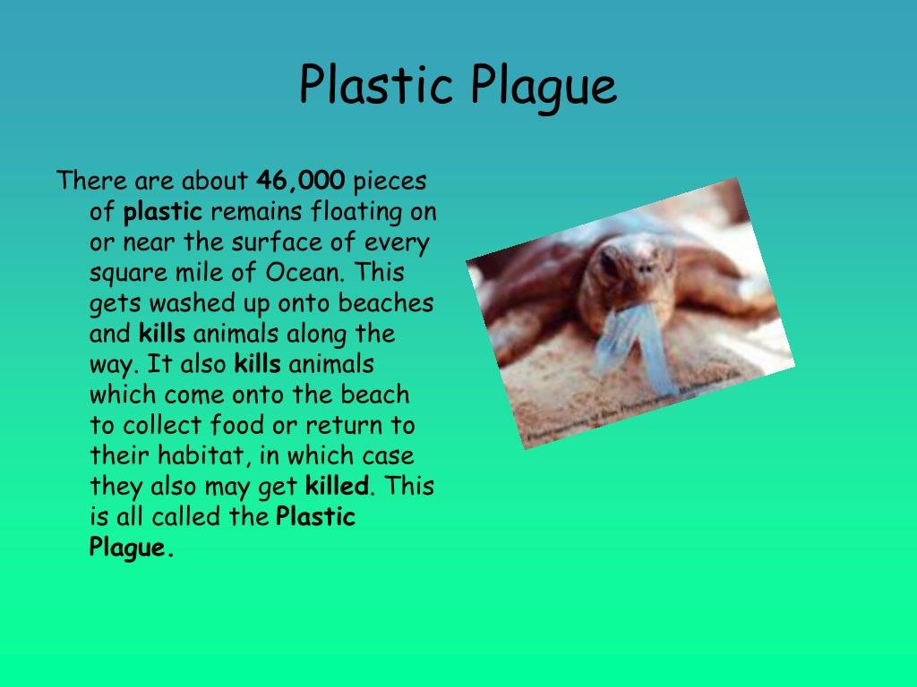 Plastic Plague