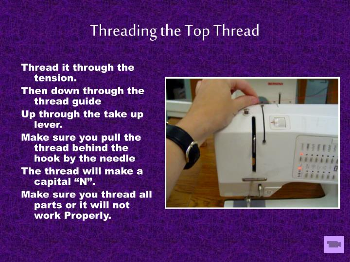 Threading the top thread
