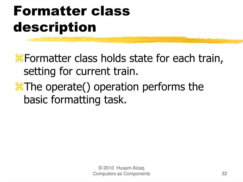 Formatter class description