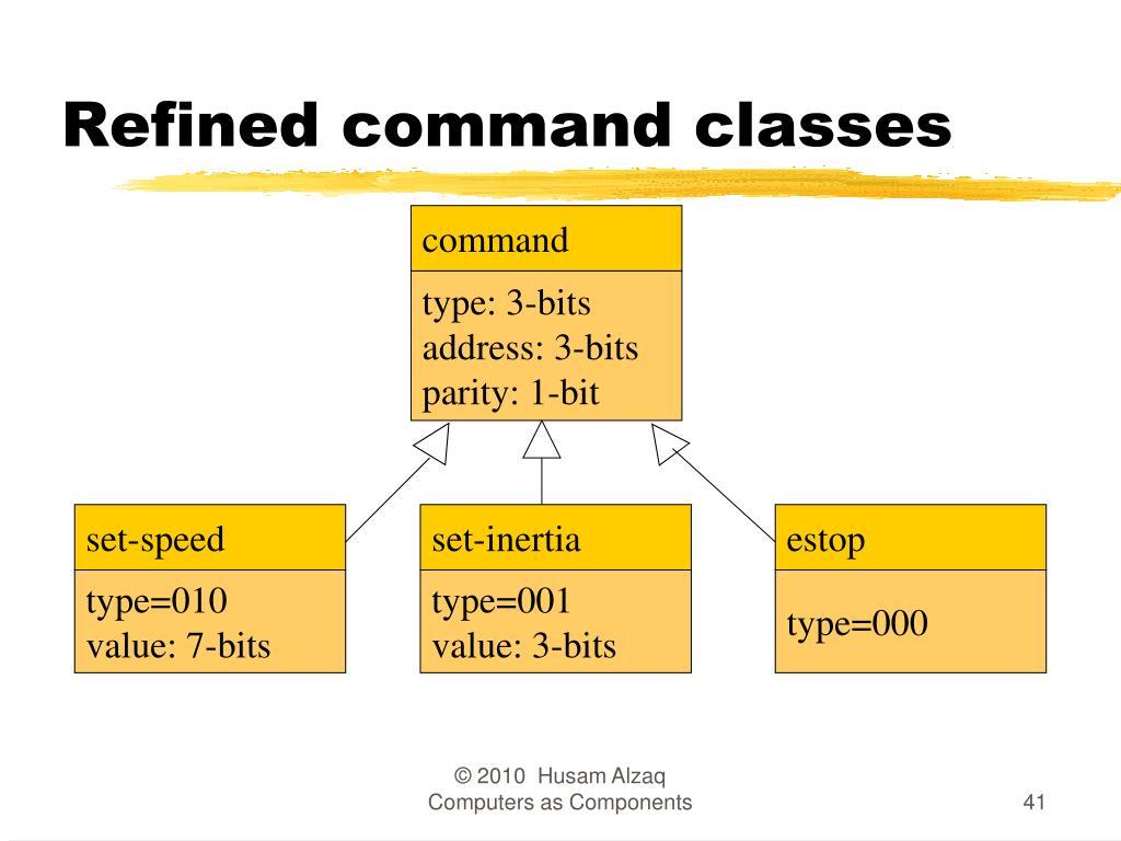 Refined command classes