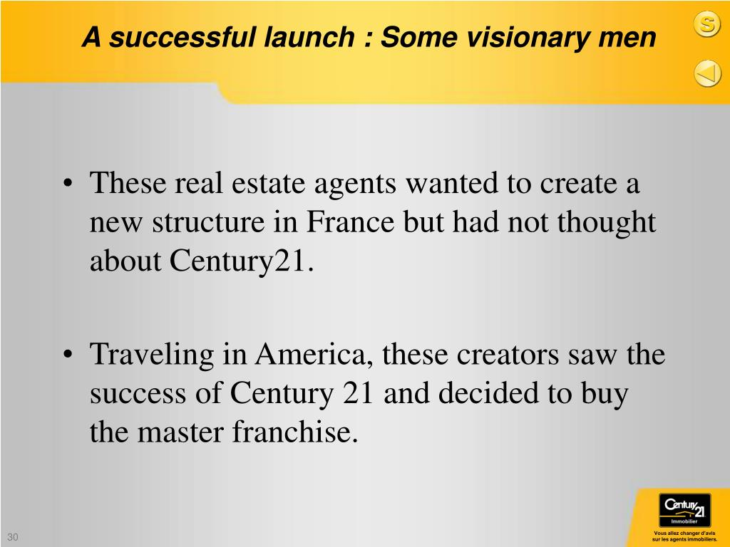 These real estate agents wanted to create a new structure in France but had not thought about Century21.