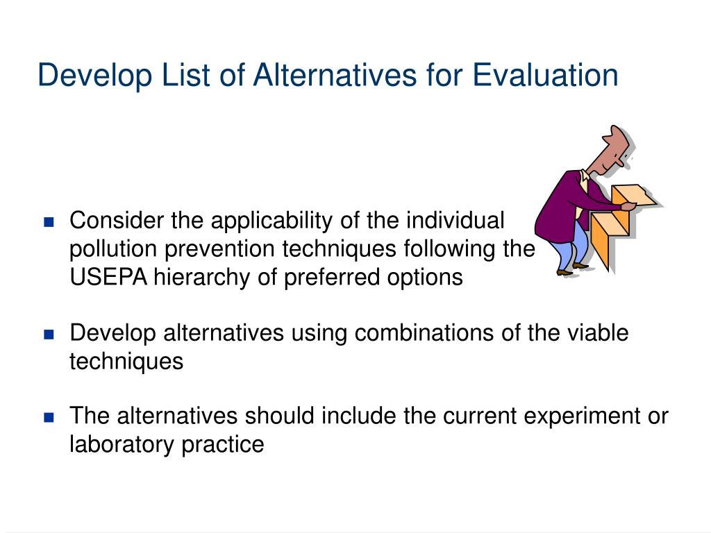 Develop List of Alternatives for Evaluation