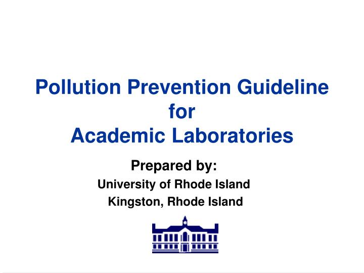 Pollution prevention guideline for academic laboratories