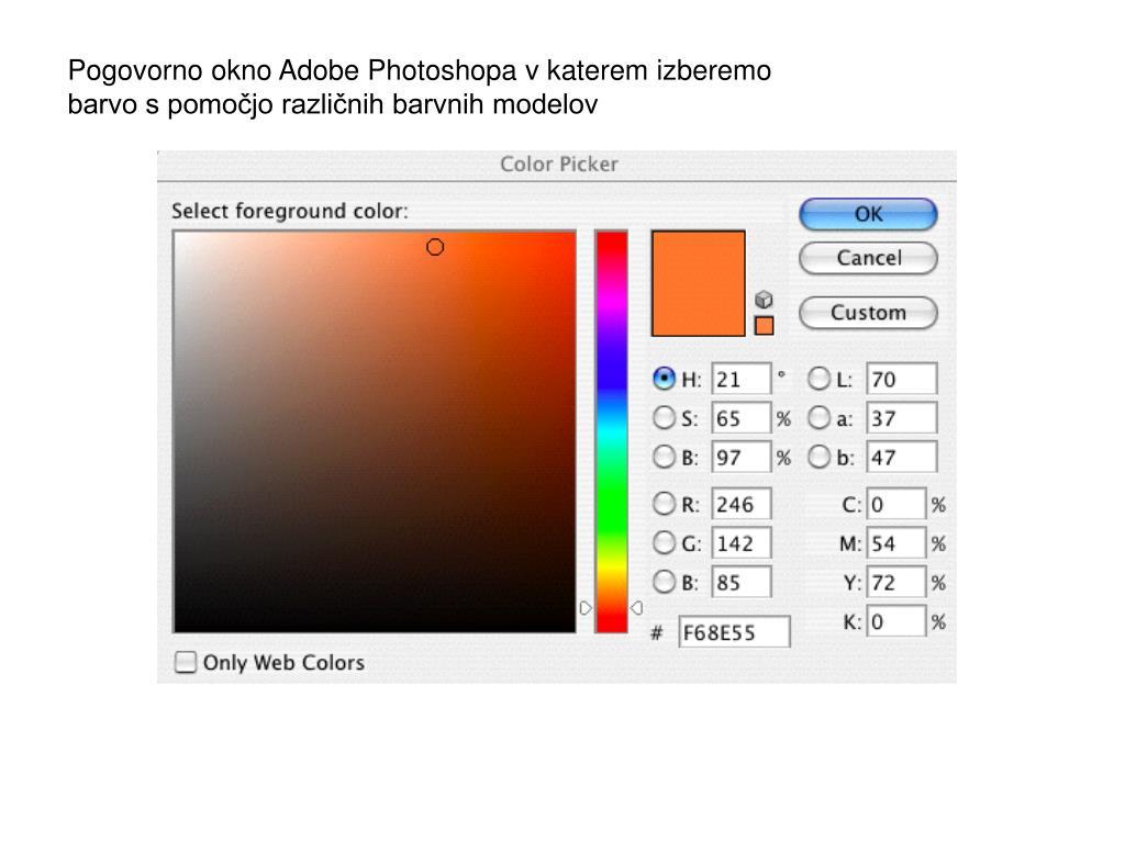 Pogovorno okno Adobe Photoshopa v katerem izberemo barvo s pomočjo različnih barvnih modelov