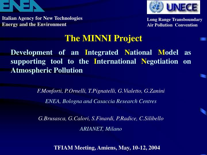 The minni project