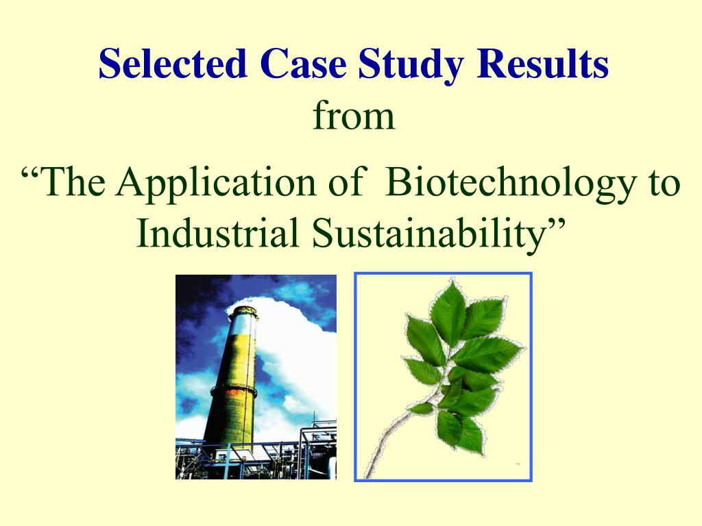 Selected Case Study Results